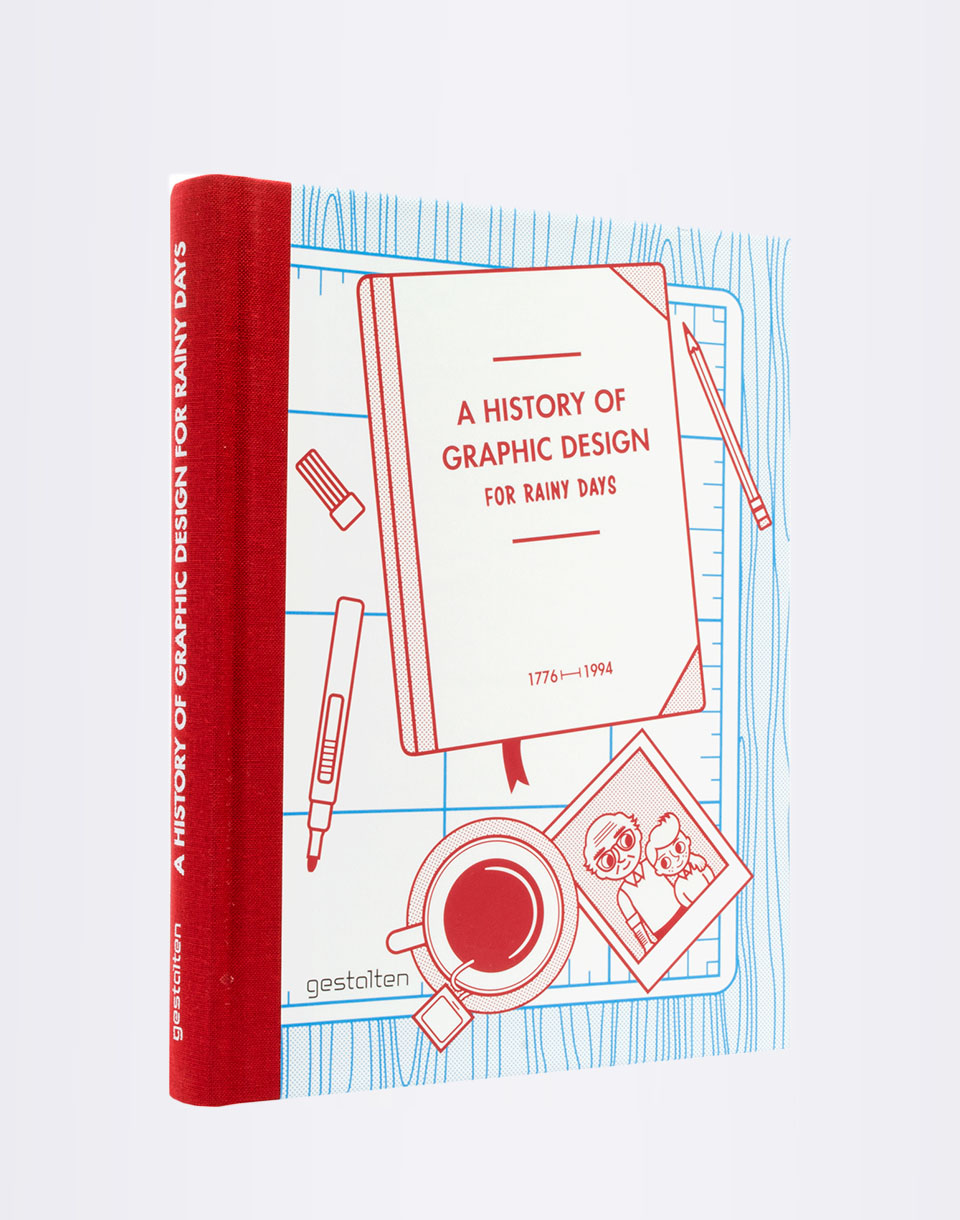 Knihy Gestalten A History Of Graphic Design For Rainy Days + novinka