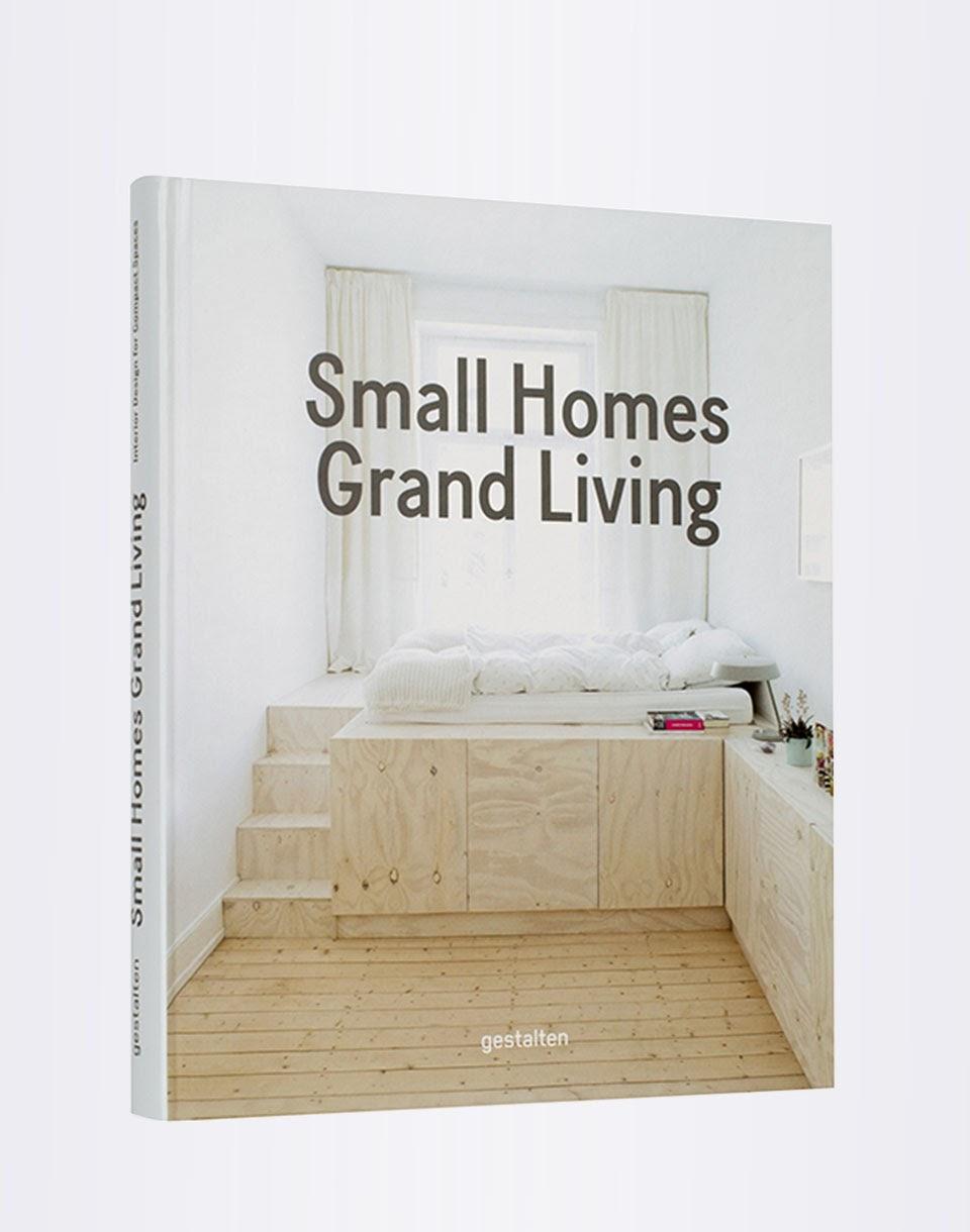 Knihy Gestalten Small Homes, Grand Living + novinka