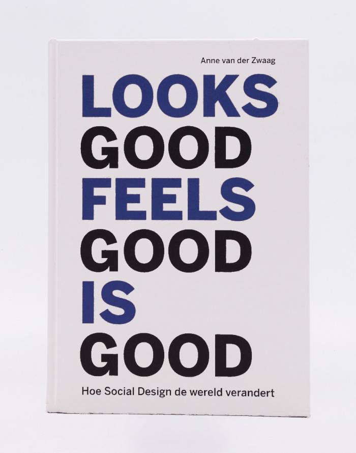 Kniha Idea Books Looks Good Feels Good Is Good